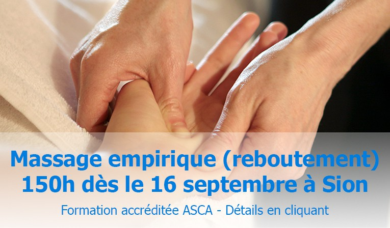 Massage empirique (reboutement) 150h dès le 16 septembre à Sion
